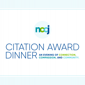"""NCCJ logo with text underneath that states, """"Citation Award Dinner: An Evening of Connection, Compassion, and Community."""""""