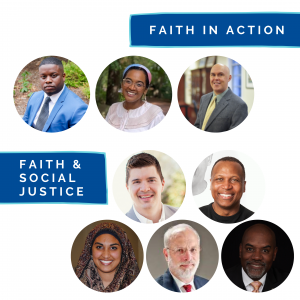 """A white background with circles that have photos of a multiethnic group. There are blue boxes of white text on top and beside the pictures that state, """"Faith in Action. Faith & Social Justice."""""""
